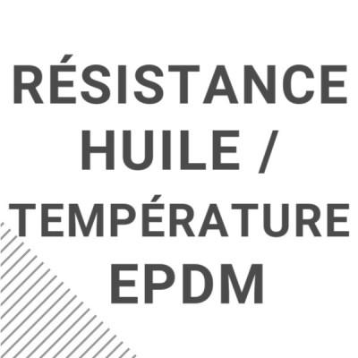 Résistance huiles / températures EPDM