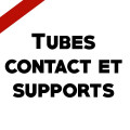 Tubes contact et supports