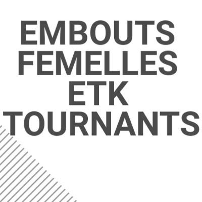 Embouts femelles ETK tournants