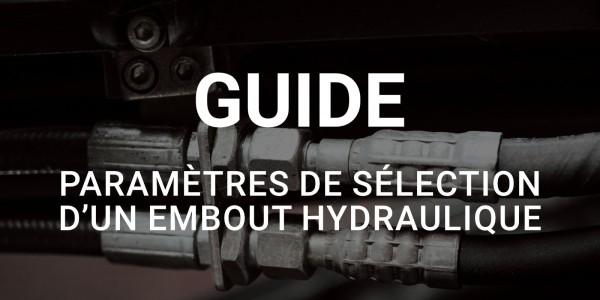 Paramètres de sélection d'un embout hydraulique